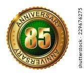 85 years anniversary golden...   Shutterstock .eps vector #229676275