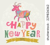 happy new year card with bright ... | Shutterstock .eps vector #229826362