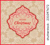 background with christmas label.... | Shutterstock .eps vector #231097672