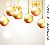 hanging golden christmas balls... | Shutterstock .eps vector #231119692
