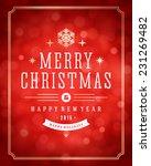 christmas red bokeh light... | Shutterstock .eps vector #231269482