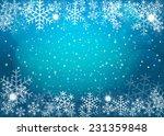 blue christmas background.... | Shutterstock .eps vector #231359848