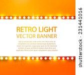 shining retro light banner.... | Shutterstock .eps vector #231441016