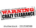 rubber stamp with text warning... | Shutterstock .eps vector #231538588