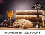 sacred objects  bible  bread... | Shutterstock . vector #231599245