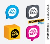 taxi speech bubble sign icon.... | Shutterstock .eps vector #231600016