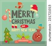 christmas greeting card  ... | Shutterstock .eps vector #231721015