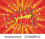 lowest price  wording in comic...   Shutterstock .eps vector #231808912
