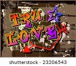 true love graffiti graphic | Shutterstock .eps vector #23206543