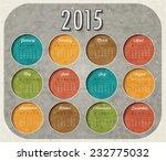 vector abstract calendar 2015...   Shutterstock .eps vector #232775032