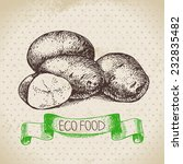 hand drawn sketch potato...   Shutterstock .eps vector #232835482