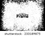 grunge frame   abstract texture.... | Shutterstock .eps vector #233189875