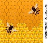 bee honeycomb background  ... | Shutterstock .eps vector #233352028
