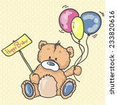 hand drawn teddy bear. birthday ... | Shutterstock .eps vector #233820616