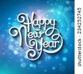 inscription happy new year.... | Shutterstock .eps vector #234252745