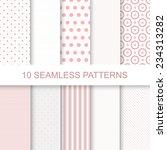 10 cute seamless patterns.... | Shutterstock .eps vector #234313282