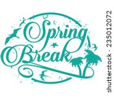 spring break stamp isolated ...