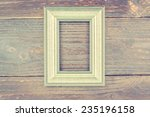 photo frame on wooden... | Shutterstock . vector #235196158