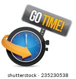 Go Time Watch Sign Illustration ...