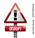 disrupt warning sign... | Shutterstock .eps vector #235230616