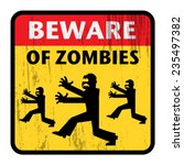 Постер, плакат: Beware of Zombies sign