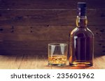 Bottle And Glass Of Whiskey  O...