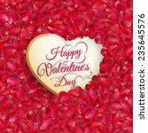 rose petals heart. eps 10... | Shutterstock .eps vector #235645576