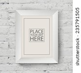 white wooden frame on white... | Shutterstock .eps vector #235791505