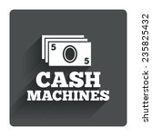 cash machines or atm sign icon. ...