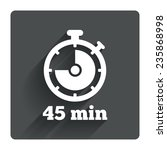timer sign icon. 45 minutes...