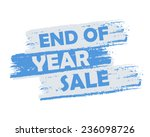 end of year sale   text in blue ... | Shutterstock .eps vector #236098726