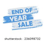 end of year sale   text in blue ... | Shutterstock . vector #236098732