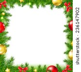 xmas fir tree frame with red... | Shutterstock .eps vector #236147902