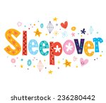 sleepover   Shutterstock .eps vector #236280442