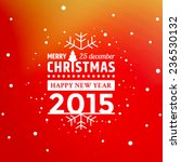 vector christmas greeting with... | Shutterstock .eps vector #236530132