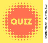 quiz vector icon | Shutterstock .eps vector #236982562