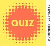 quiz vector icon | Shutterstock .eps vector #236982562