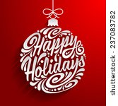 holidays greeting card with... | Shutterstock .eps vector #237083782