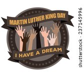 martin luther king day badge... | Shutterstock .eps vector #237145996