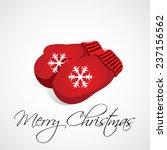 christmas gloves. vector... | Shutterstock .eps vector #237156562