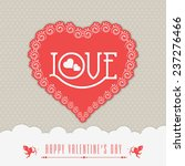 greeting card or love card... | Shutterstock .eps vector #237276466