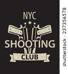 shooting club emblem vector... | Shutterstock .eps vector #237356578