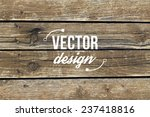 vector wood texture. background ... | Shutterstock .eps vector #237418816