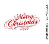 merry christmas vector... | Shutterstock .eps vector #237430666