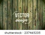 vector wood texture. background ... | Shutterstock .eps vector #237465235