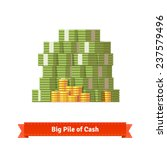 big stacked pile of cash and... | Shutterstock .eps vector #237579496