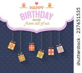 cloud style happy birthday... | Shutterstock .eps vector #237651535