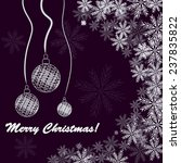 christmas background with balls ... | Shutterstock . vector #237835822
