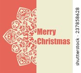 postcard with snowflake on... | Shutterstock .eps vector #237858628