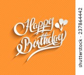 happy birthday hand lettering... | Shutterstock .eps vector #237864442